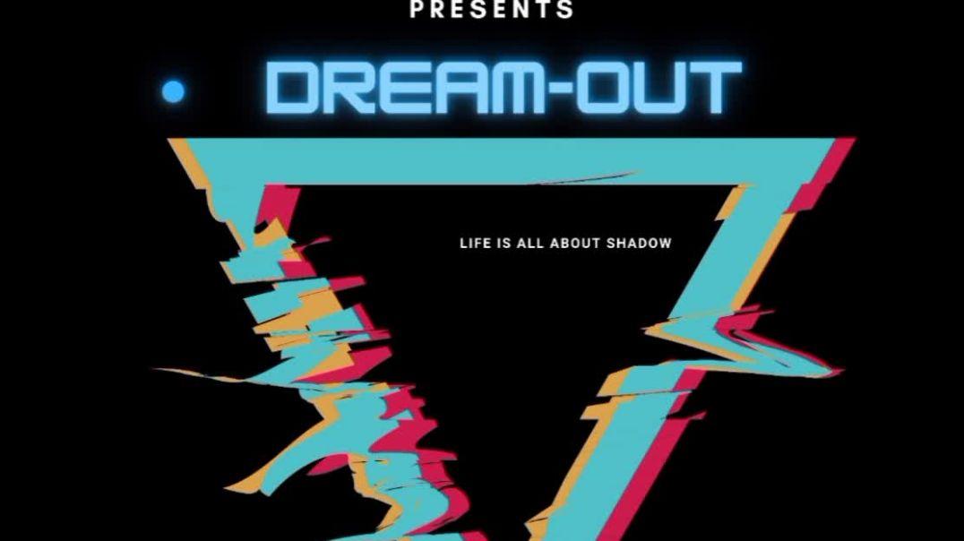 Dream Out - Nirob Zaman Ft ANC BAND
