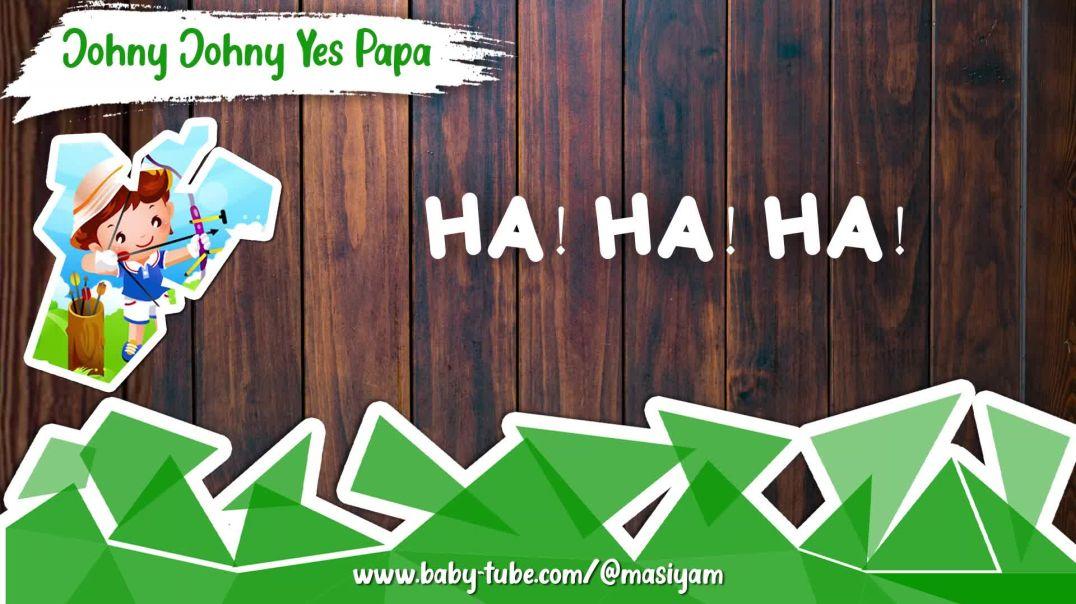 Johny Johny Yes Papa | English Poem For Child | @masiyam
